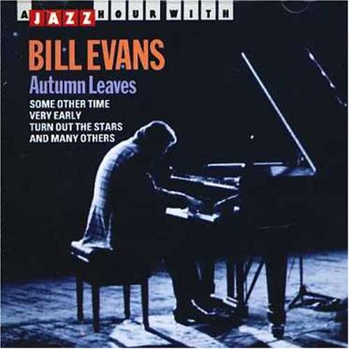 A JAZZ HOUR WITH BILL EVANS Autumn Leaves.jpg